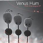 Venus Hum Pink Champagne EP