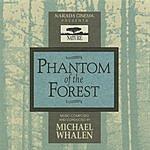 Michael Whalen Phantom Of The Forest