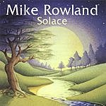Mike Rowland Solace