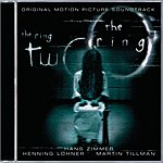 Hans Zimmer The Ring/The Ring 2: Original Motion Picture Soundtrack