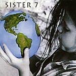 Sister 7 Sister 7