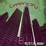 Green City M.I.S.T.A. Green (Parental Advisory)