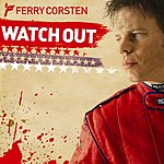 Ferry Corsten Watch Out (Single)
