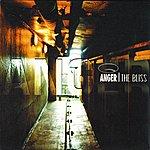 Anger The Bliss