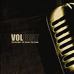 Volbeat The Strength/The Sound/The Songs