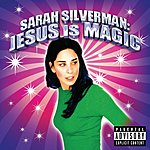 Sarah Silverman Jesus Is Magic (Parental Advisory)