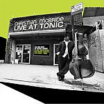 Christian McBride Live At Tonic
