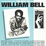 William Bell The Best Of William Bell (Remastered)