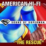 American Hi-Fi The Rescue (Single)