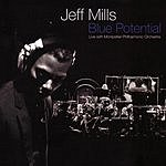Jeff Mills Blue Potential (Live)