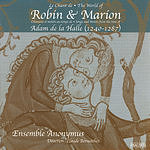 Anonymous The World Of Robin And Marion: Songs And Motets From The Time Of Adam De La Halle, 1240-1287 (Le Chant De Robin Et Marion, Chansons Et Mote)
