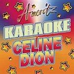 Celine Dion Karaoke: Celine Dion