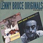 Lenny Bruce The Lenny Bruce Originals, Vol.2