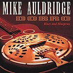 Mike Auldridge Dobro/Blues And Bluegrass