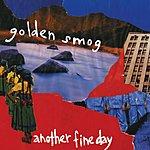 Golden Smog 5-22-02 (Album Version Single)