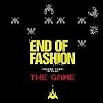 End Of Fashion The Game (3-Track Single)