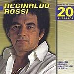 Reginaldo Rossi Seleção De Ouro: Reginaldo Rossi