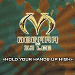 Megara Hold Your Hands Up High (4-Track Single)