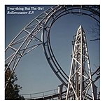 Everything But The Girl Rollercoaster EP