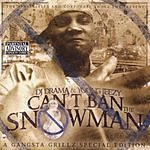 Jeezy Can't Ban The Snowman (Parental Advisory)