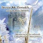 Steve McDonald Winter In Scotland: A Highland Christmas