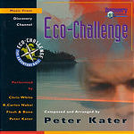 Peter Kater Eco-Challenge: Music From Discovery Channel