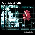 Greeley Estates Far From The Lies