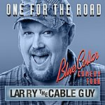 Larry The Cable Guy Blue Collar Comedy Tour: One For The Road EP