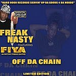 Freak Nasty Off Da Chain (Parental Advisory)