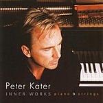 Peter Kater Inner Works - Piano & Strings