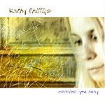 Kathy Phillips Carries You Away
