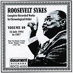 Roosevelt Sykes Roosevelt Sykes Vol.10: 1951-1957