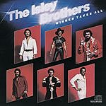 The Isley Brothers Winner Take All