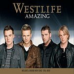 Westlife Amazing/Still Here