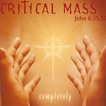 The Critical Mass Completely