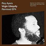 Roy Ayers Virgin Ubiquity Remixed