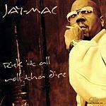 Jay Mac Risk It All Roll Tha Dice (Edited)