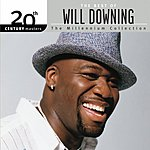 Will Downing 20th Century Masters - The Millennium Collection: The Best Of Will Downing