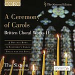 Harry Christophers A Ceremony Of Carols: Britten Choral Works II