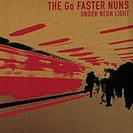 The Go Faster Nuns Under Neon Light