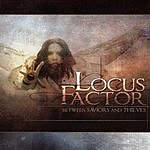 Locus Factor Between Saviors And Thieves