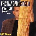 Cristiano Malgioglio Canta Battisti Latino