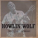 Howlin' Wolf The Blues Anthology