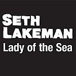 Seth Lakeman Lady Of The Sea (Hear Her Calling) (New Radio Version)