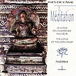 Nadaka Méditation Vol. 3: Le Lotus De L'Ouverture Du Cœur (The Lotus Of The Open Heart)