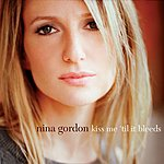 Nina Gordon Kiss Me 'Til It Bleeds (Single)