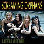 Screaming Orphans Little Affair (3 Track Single)