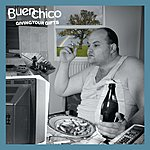 Buen Chico Giving Your Gifts (Single)
