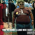 Fatboy Slim You've Come A Long Way Baby (Parental Advisory)