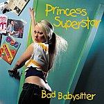Princess Superstar Bad Babysitter (CD) (Parental Advisory)